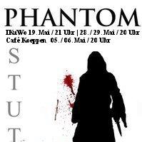 Das Phantom – Dunkle Machenschaften im StuThe