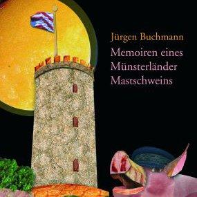 """Literatur in Greifswald: Jürgen Buchmann liest aus den """"Memoiren eines Münsterländer Mastschweins"""""""