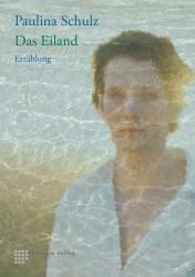 """Im Koeppenhaus liest Paulina Schulz am 12. April 20 Uhr aus ihrem Buch """"Das Eiland""""."""