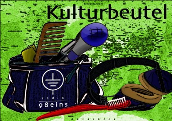 """""""Der Kulturbeutel – Für die gepflegte Hörerschaft"""" am 26. Mai"""