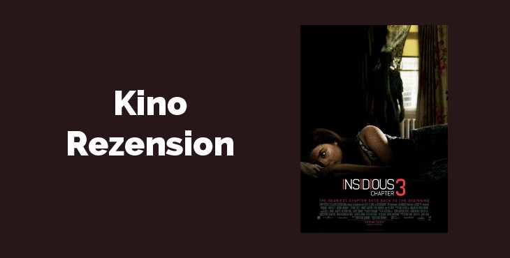 Kino Rezension: Insidious- Chapter 3