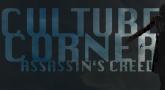 Culture Corner Pt. 23: Assassin's Creed
