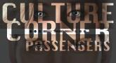 Culture Corner Pt. 24: Passengers