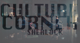 Culture Corner Pt. 25: Sherlock, Series 4