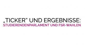 Liveticker und Ergebnisse der StuPa und FSR-Wahlen