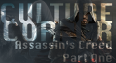 Culture Corner Pt. 36, An Assassin's Creed Retrospective (1)