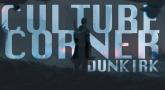 Culture Corner Pt. 40: Dunkirk