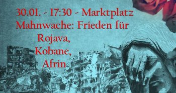 Mahnwache: Frieden für Rojava, Kobane, Afrin