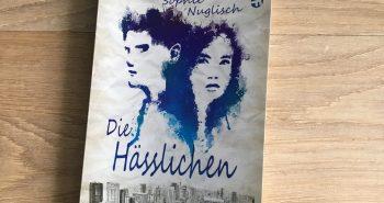 Die Hässlichen: Nicht nur ein Jugendbuch