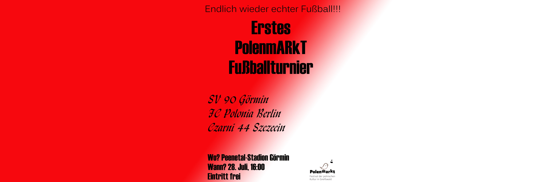 PolenmARkT kann jetzt auch Fußball – Turnier am 28. Juli!