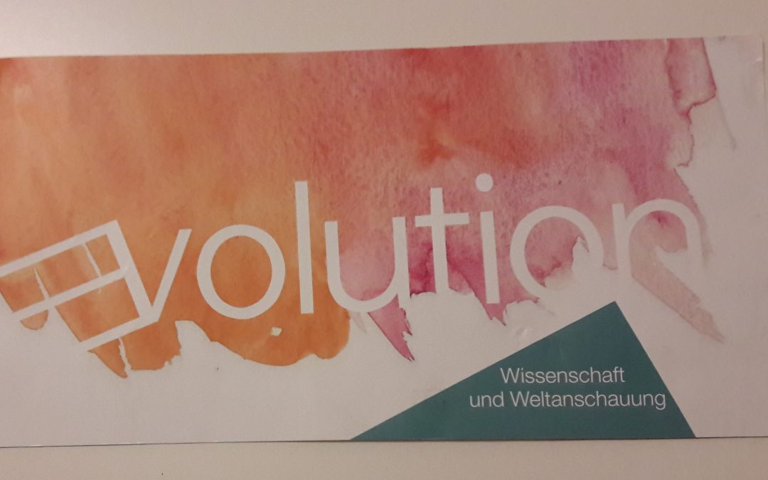 Von Evolution und Weltanschauung oder wie man aneinander vorbeiredet