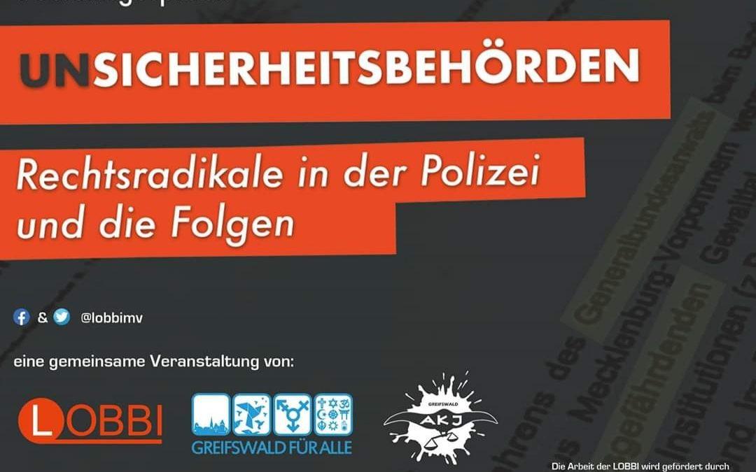 (Un)sicherheitsbehörden – Rechtsradikale in der Polizei und ihr Folgen